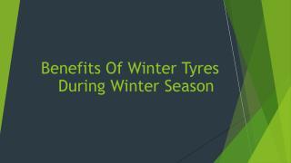 Benefits Of Winter Tyres During Winter Season