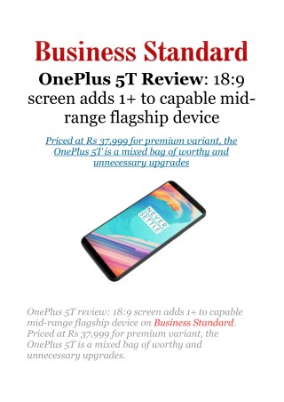 OnePlus 5T review: 18:9 screen adds 1 to capable mid-range flagship device