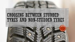 Choosing Between Studded Tyres and Non-Studded Tyres