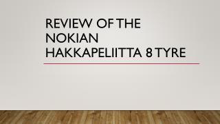 Review Of The Nokian Hakkapeliitta 8 Tyre