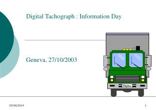 Digital Tachograph : Information Day