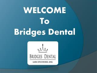 Best Dentist Brandon FL | Bridges Dental