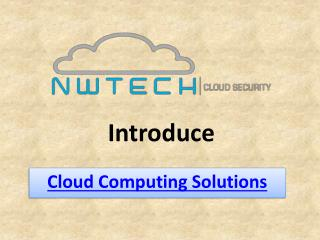 Cloud Computing solutions & consulting services | NwTech Cloud