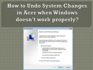 Undo System Changes in Acer when Windows doesn't work properly