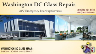 Well-known Windows Glass Repair Service Provider | Call on (301) 500-0911(MD)