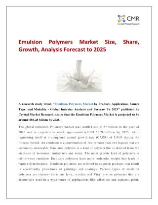Emulsion Polymers Market Size, Share, Growth, Analysis Forecast to 2025