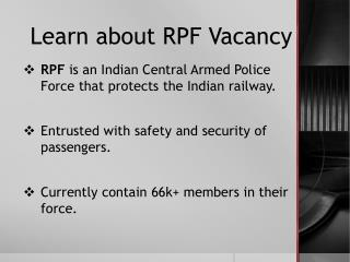 Why RPF Vacancy 2018 is the biggest recruitment process in India?