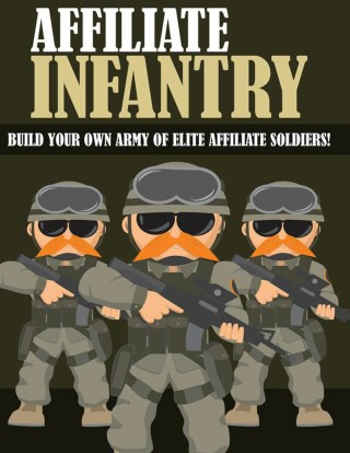 Affiliate Infantry Guide - How To Start Affiliate Marketing