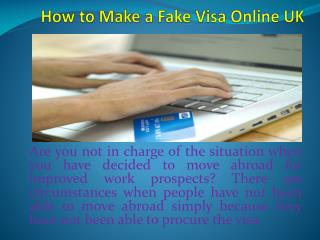 How to Make a Fake Visa Online UK