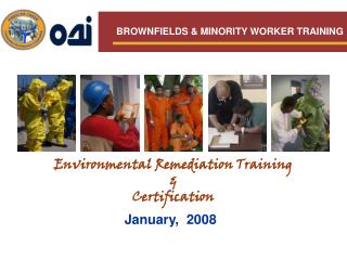 BROWNFIELDS & MINORITY WORKER TRAINING