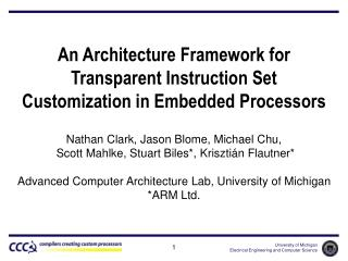 An Architecture Framework for  Transparent Instruction Set  Customization in Embedded Processors