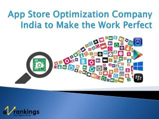 App Store Optimization Company India to Make the Work Perfect