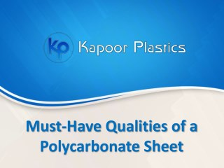 Must-Have Qualities of a Polycarbonate Sheet