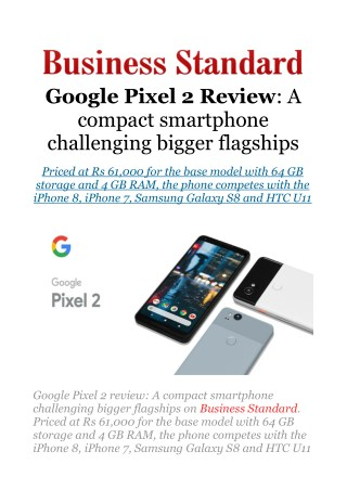 Google Pixel 2 review: A compact smartphone challenging bigger flagships