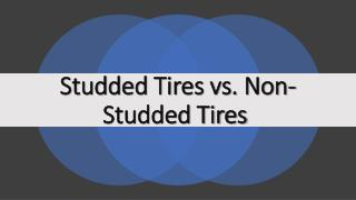 Studded Tires vs. Non-Studded Tires