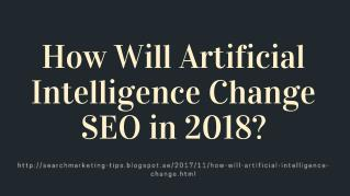 How Will Artificial Intelligence Change SEO in 2018?