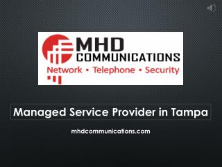 Managed service provider in Tampa - MHD Communications