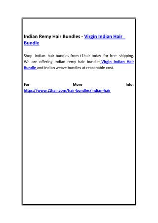 Indian Remy Hair Bundles - Virgin Indian Hair Bundle