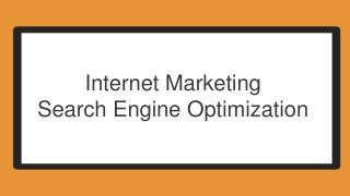 Internet Marketing - Search Engine Optimization