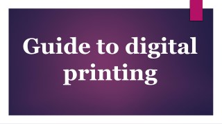 Guide to digital printing