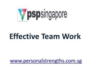 Effective Team Work - personalstrengths.com.sg