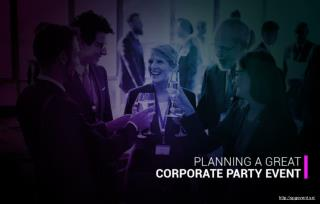 How to execute a good corporate party event