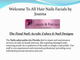 Nails salon hope sound Florida-Hairnailsfacials.com