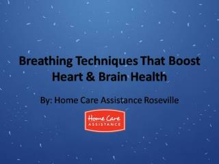 Breathing Techniques That Boost Heart & Brain Health
