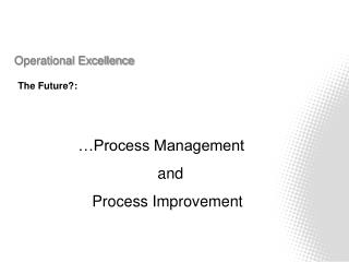 Operational Excellence