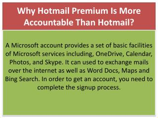 Why Hotmail Premium Is More Accountable Than Hotmail?