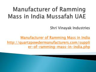 Manufacturer of Ramming Mass in India Mussafah UAE
