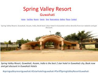 Spring Valley Resort, Guwahati, Assam, India