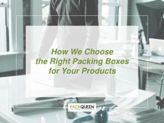 How to Select the Right Box for Your Package