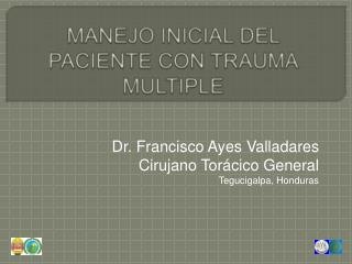 MANEJO INICIAL DEL PACIENTE CON TRAUMA MULTIPLE