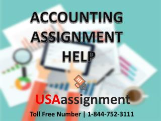 Accounting Assignment help for USA Students 1-844-752-3111