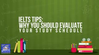 IELTS Tips: Why You Should Evaluate Your Study Schedule