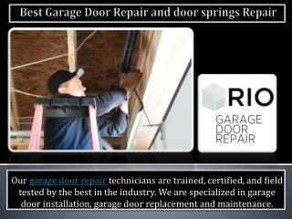 Best garage door repair and door springs repair