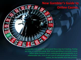 New Gambler's Guide to Online Casino.