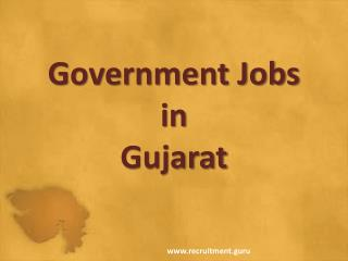 Latest Government Jobs in Gujarat