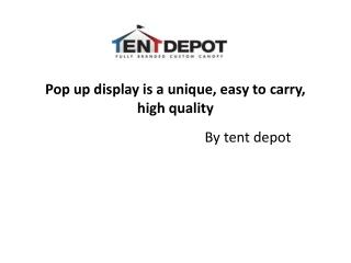 Pop up display is a unique, easy to carry, high quality