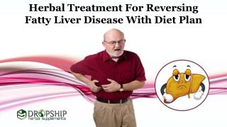 Herbal Treatment for Reversing Fatty Liver Disease with Diet Plan