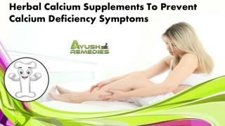 Herbal Calcium Supplements to Prevent Calcium Deficiency Symptoms
