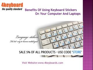 Benefits of using keyboard stickers on your computer and laptop