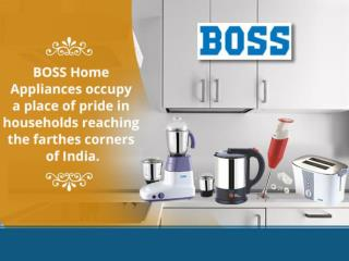 Boss India - Best Home and Kitchen Appliances Manufacturers in India