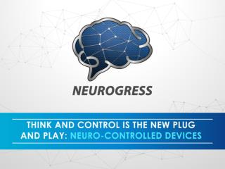 Think and Control is the New plug and Play: Neuro-controlled Devices