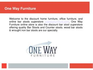 One Way Furniture - Style That Stand Out