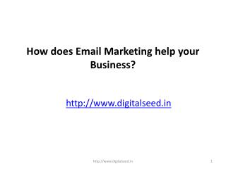 How Does Email Marketing Help Your Business | content marketing |  Digitalseed - Digital marketing  company in pune