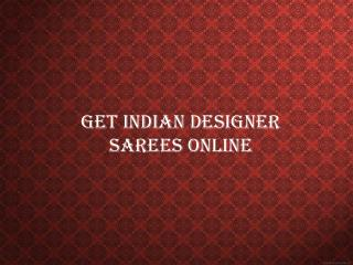 Get Indian designer sarees online