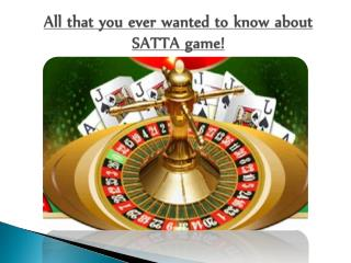 All that you ever wanted to know about SATTA game!