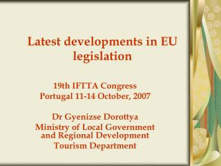 Latest developments in EU legislation